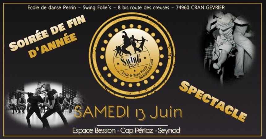 SOIREE DE FIN D'ANNEE ET SPECTACLE LE SAMEDI 13 JUIN